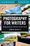 Compass Points - Photography for Writers, Simon Whaley, 1780999356