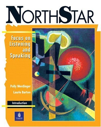 NorthStar: Focus on Listening and Speaking (Student Book, Introductory Level) by Polly Merdinger (2002-07-17)