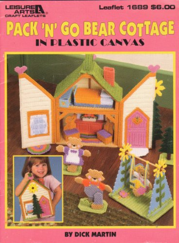 Pack 'n' go bear cottage in plastic canvas (Leisure Arts craft leaflets)