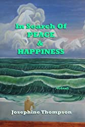 In Search of Peace & Happiness