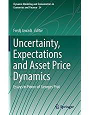 Uncertainty, Expectations and Asset Price Dynamics: Essays in Honor of Georges Prat: 24
