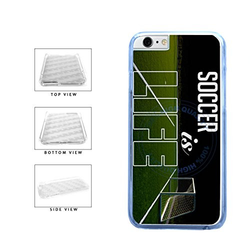 BleuReign(TM) Soccer Is Life Clear Sides Plastic Phone Case Back Cover For Apple iPhone 6 6s (4.7 Inches Screen)