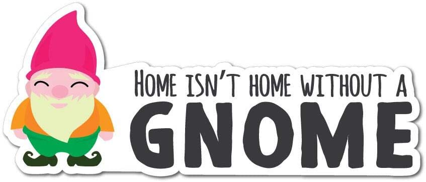 Home Gnome Sticker Decal Funny Joke Luggage Rude Silly Car Laptop