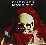 Le Poison Qui Rend Fou by Present (2014-05-04)