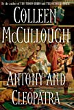Antony and Cleopatra, Colleen McCullough, 1416552944