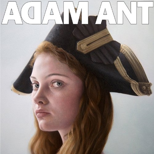 Adam Ant is The BlueBlack Hussar Marrying The Gunner's Daughter (Adam Ant Kings Of The Wild Frontier Tour)