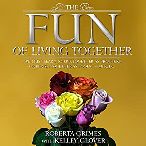 The Fun of Living Together Audiobook