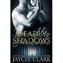Deadly Shadows (Deadly series Book 1)