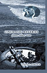 Cinematic Reveries: Gestures, Stillness, Water (Framing Film)