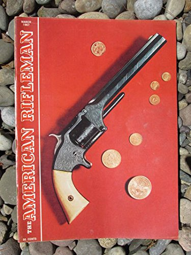 AMERICAN RIFLEMAN MAGAZINE 3/1967 [Colt Revolver Ned Buntline Special]