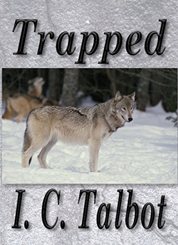 Trapped by [Talbot, I. C.]