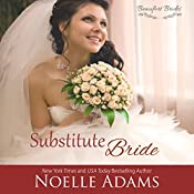 Substitute Bride: Beaufort Brides, Book 2 | Noelle Adams