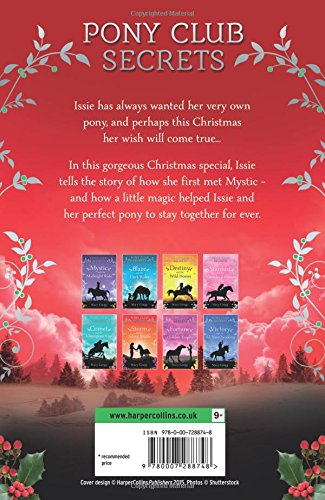 Christmas Special Pony Club Secrets Issie and the Christmas Pony
