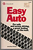 Easy Auto for Safe and Secure Driving, Jonathan Kirsch, 0913290084