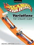 Hot Wheels Variations, Michael Zarnock, 0873497384