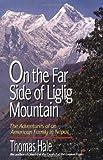 On the Far Side of Liglig Mountain, Thomas Hale, 0310216710