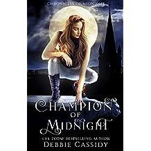 Champion of Midnight: an Urban Fantasy Novel (Chronicles of Midnight Book 2)