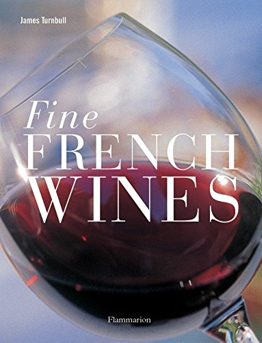 Fine French Wines by James Turnbull