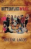 Butterflies Wake (Volume 1)