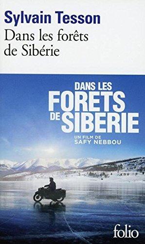 Dans Les Forets De Siberie By Sylvain Tesson 2013-04-26