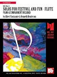 Solos for Festival and Fun - Flute Piano Accompaniment Included, Albert Stoutamire and Kenneth Henderson, 0871663414