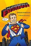 The Misadventures of Excuseman, Jordan Margolis, 1425993826
