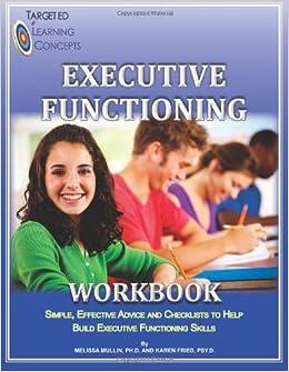 Study Kids Who Struggle With Executive >> Executive Functioning Workbook Melissa Mullin Ph D Karen