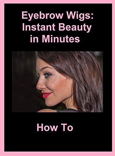 Eyebrow Wigs: Instant Beauty in Minutes  How To