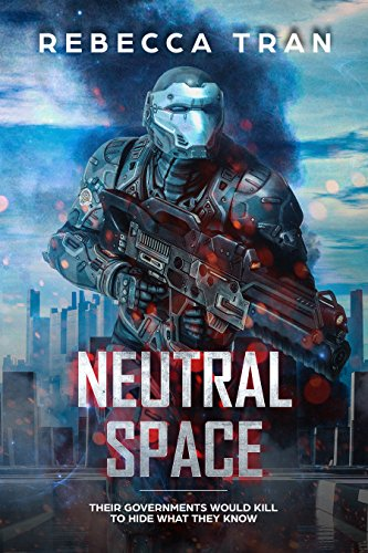 Neutral Space by [Tran, Rebecca]