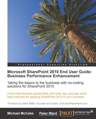 [PDF] Microsoft SharePoint 2010 End User Guide: Business Performance Enhancement Free Download | Publisher : Packt Publishing | Category : Computers & Internet | ISBN 10 : 1849680663 | ISBN 13 : 9781849680660