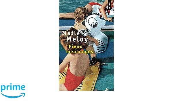 Pieux Mensonges (Points): Amazon.es: Maile Meloy: Libros en idiomas extranjeros