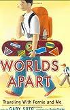 Worlds Apart, Gary Soto, 039924218X