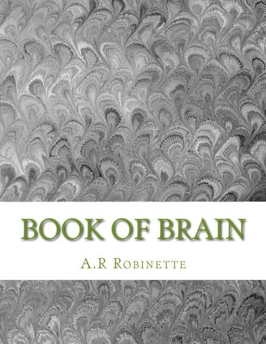 Book of brain: Book of brain (Words from another mind) (Volume 1)