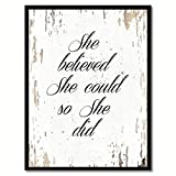 """nice art decor wall ideas She Believed She Could So She Did Quote Saying Canvas Print Home Decor Wall Art Gift Ideas, Black Picture Frame, White, 7"""" x 9"""""""