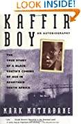 #6: Kaffir Boy: An Autobiography--The True Story of a Black Youth's Coming of Age in Apartheid South Africa