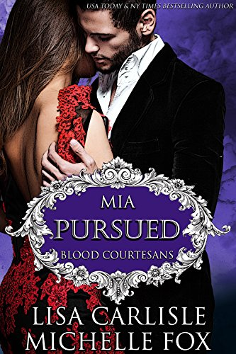 Pursued: A Vampire Blood Courtesans Romance -