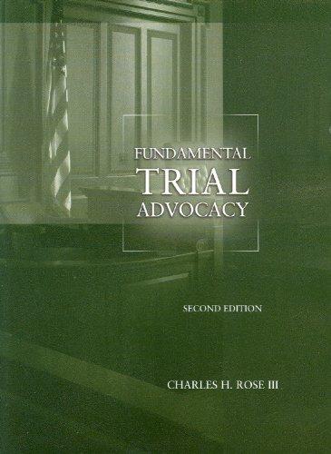 Fundamental Trial Advocacy, 2d (American Casebook Series)