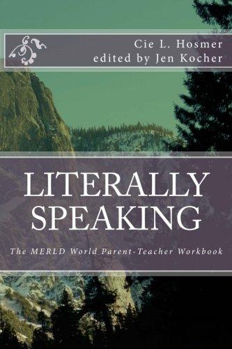 Download Literally Speaking: The MERLD World Survival Kit Parent-Teacher Workbook pdf