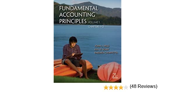 Amazon fundamental accounting principles volume 1 chapters 1 amazon fundamental accounting principles volume 1 chapters 1 12 9780077525286 john wild ken shaw barbara chiappetta books fandeluxe Image collections