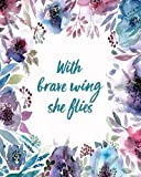 With Brave Wing She Flies: Bible Study Journal
