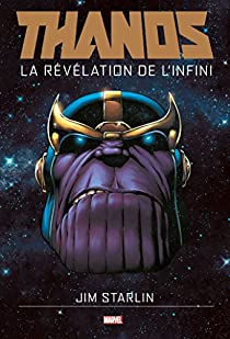 Thanos : La révélation de l'infini par Starlin