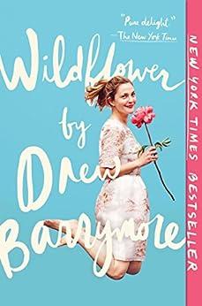Wildflower by [Barrymore, Drew]