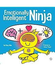 Emotionally Intelligent Ninja: A Children's Book About Developing Emotional Intelligence (EQ)