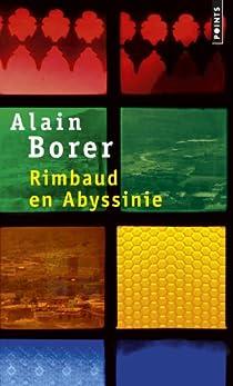 Rimbaud en Abyssinie par Borer
