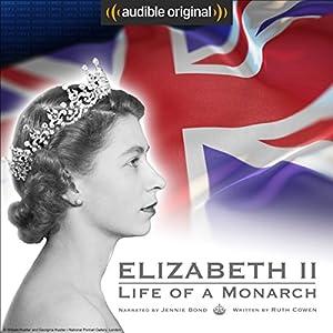 Elizabeth II: Life of a Monarch Performance