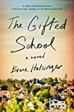 Kindle Store : The Gifted School: A Novel