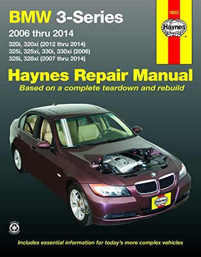 ru 2014: 320i, 320xi (2012 thru 2014), 325i, 325xi, 330i, 330xi (2006), 328i, 328xi (2007 thru 2014) (Haynes Repair Manual) ()