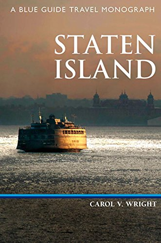 Staten Island: A Blue Guide Travel Monograph (Blue ()
