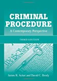 Criminal Procedure, James R. Acker and David C. Brody, 0763795208