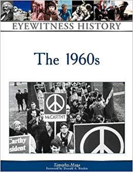 The 1960s (Eyewitness History)